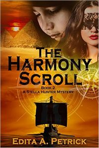 The Harmony Scroll (Stella Hunter Mystery Book 2)