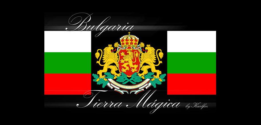 BULGARIA, TIERRA MAGICA