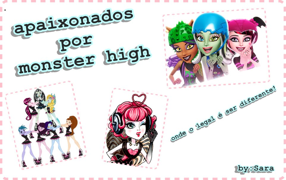 apaixonados por monster high