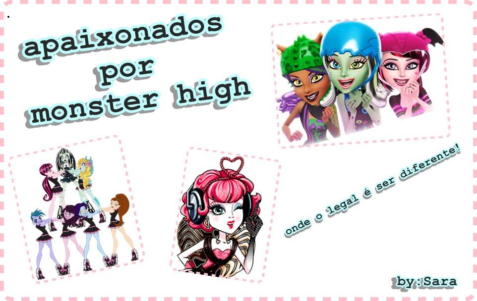 apaixonados por monster high