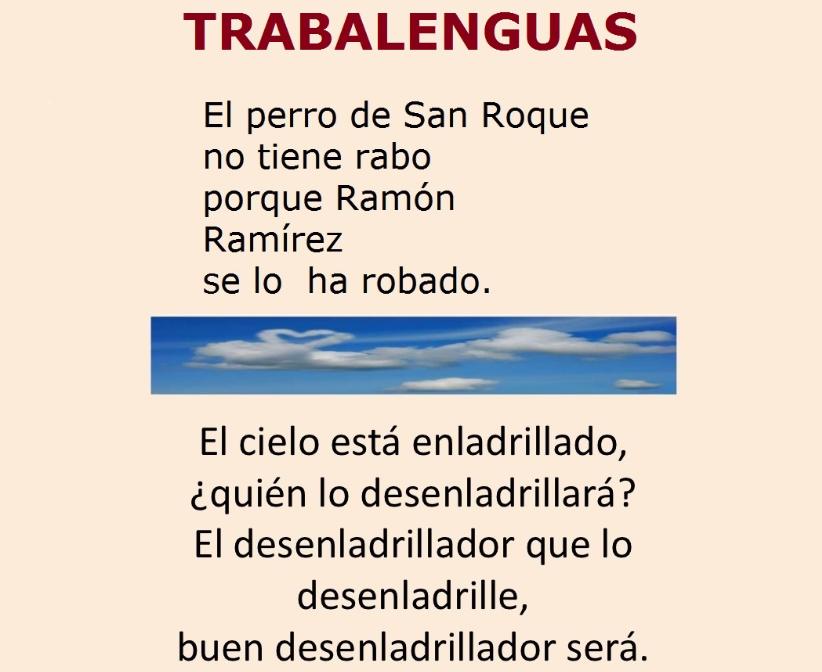 http://www.primerodecarlos.com/TERCERO_PRIMARIA/abril/Unidad10/lengua/actividades/trabalenguas3/trabalenguas3.htm
