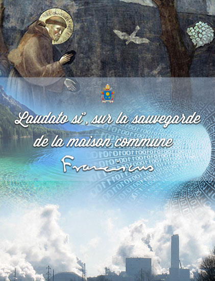 http://w2.vatican.va/content/francesco/fr/encyclicals/documents/papa-francesco_20150524_enciclica-laudato-si.html
