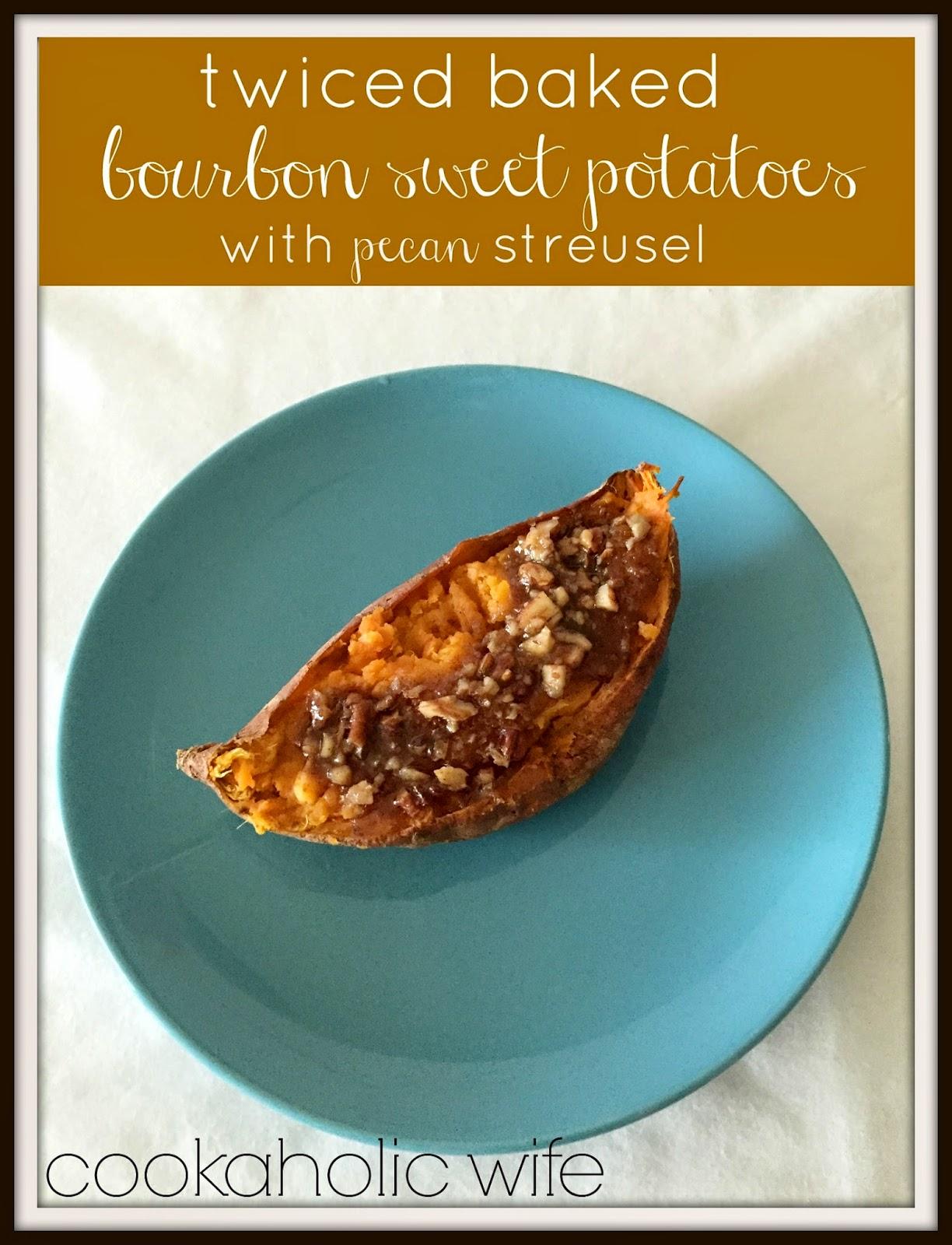 Cookaholic Wife: Twice Baked Bourbon Sweet Potatoes with ...