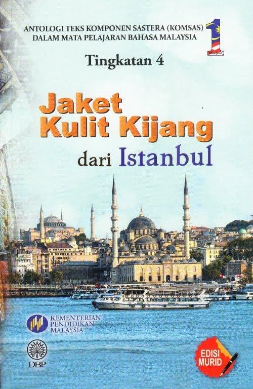 SELAMAT DATANG KE LAMAN ANALISIS ANTOLOGI JAKET KULIT KIJANG DARI ISTANBUL