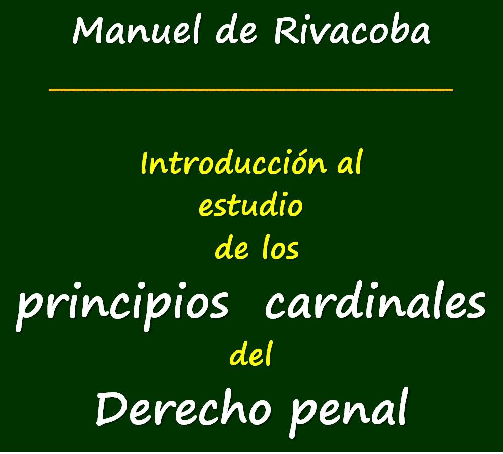 """""""Introducción al estudio de los principios cardinales del Derecho penal"""". Pulse sobre imagen."""