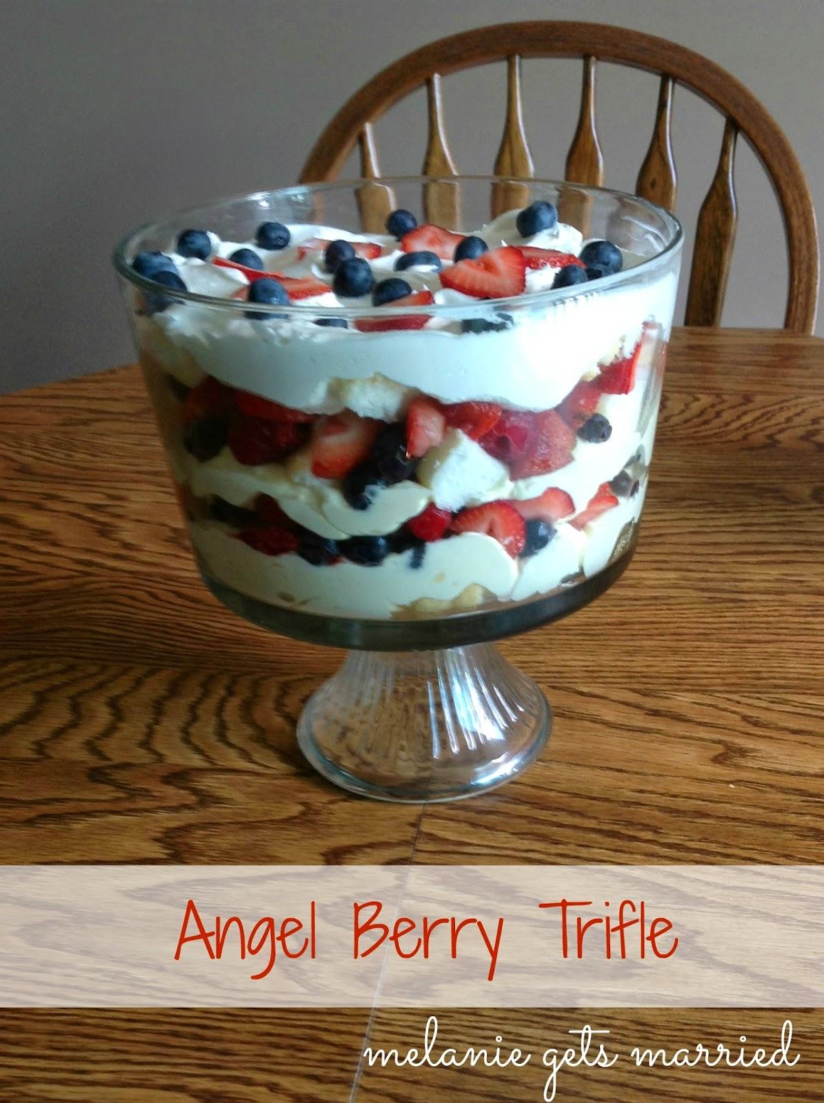Melanie Gets Married: Angel Berry Trifle
