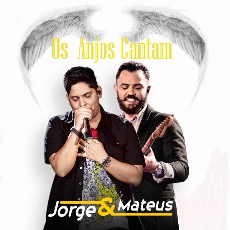 Baixar Música Os Anjos Cantam – Jorge e Mateus