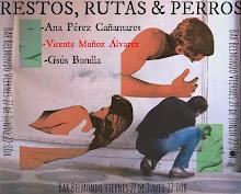 RESTOS, RUTAS & PERROS