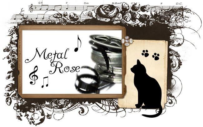 Metal-Rose