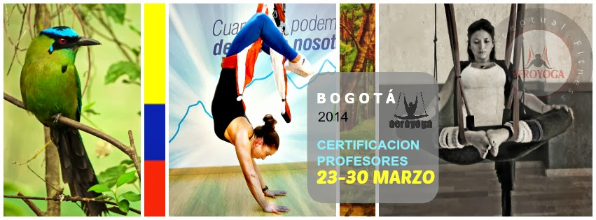 "Aerial Yoga, Welcome to Colombia: Be AeroYoga®  with Rafael Martínez and his team. NEW DEGREE AEROYOGA ® INTERNATIONAL ALSO IN COLOMBIA! Become an Aerial Yoga Teacher by AeroYoga® International with ""the first Aerial Yoga  teacher training school in Europe.""  AeroYoga ®, the international artistic method of yoga in the air, returned to Colombia in 2014!: Traineeship AeroYoga® International with Rafael Martinez and his team, a course for teachers of yoga, pilates, fitness, dancers and entrepreneurs who want to develop their professional horizon. This course runs from March 23 to 30, 2014 in BOGOTA."