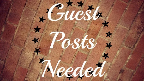Guest Posts Needed