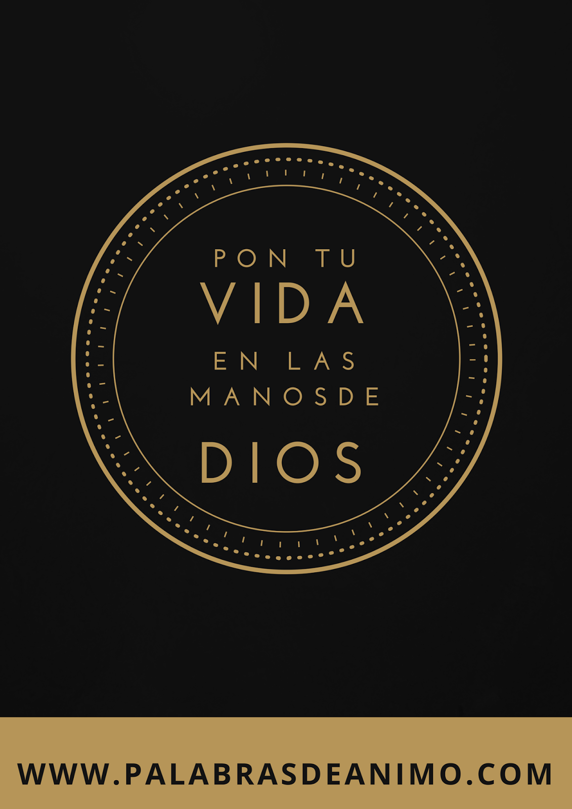 Pon tu VIDA en las manos de Dios