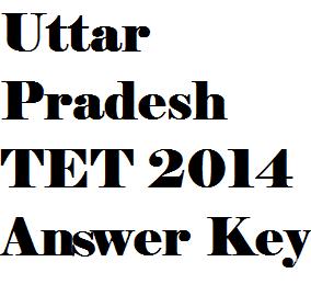 Uttar Pradesh TET Anwer Key 2014