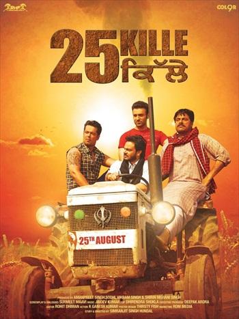 25 Kille 2016 Punjabi 720p HDRip 999mb