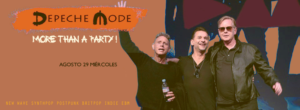 DEPECHE MODE - MORE THAN A PARTY!