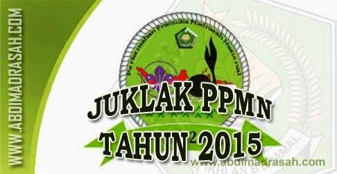 Petunjuk Pelaksanaan Perkemahan Pramuka Madrasah Nasional Ppmn Tahun 2015 Abdi Madrasah
