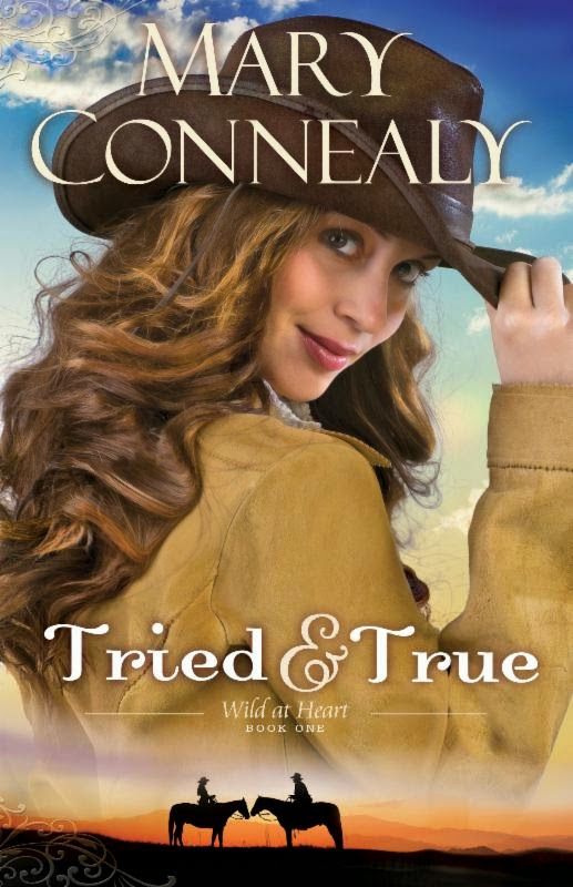 Tried & True by Mary Connealy