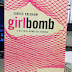 Book Review: Girlbomb: A Halfway Homeless Memoir by Janice Erlbaum