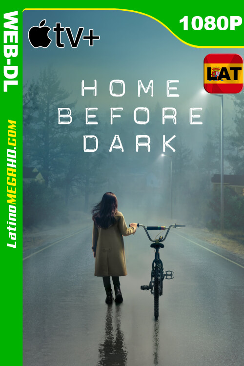 Home Before Dark (Serie de TV) Temporada 1 (2020) Latino HD WEB-DL 1080P ()