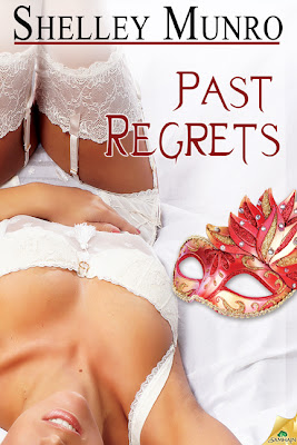 Blog Tour: Promo/Excerpt + Giveaway – Past Regrets by Shelley Munro