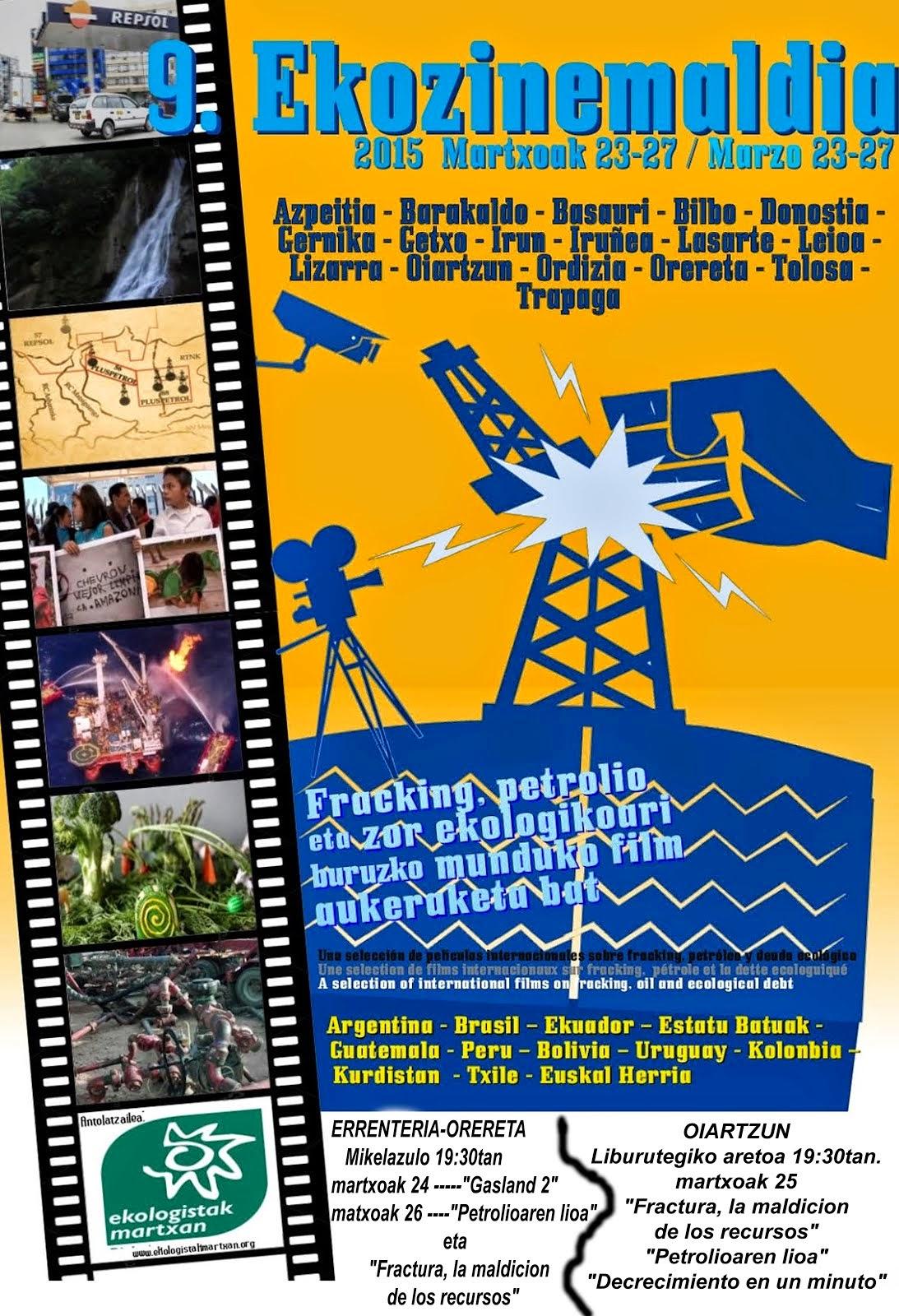 FRACKING.Petroleoa,zor ekologikoari buruzko munduko film aukeraketa bat ORERETAN Martxoak 24 eta 26