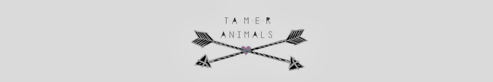 ----tamer animals----
