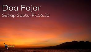 Doa Fajar Setiap Sabtu jam 06.30 WIB