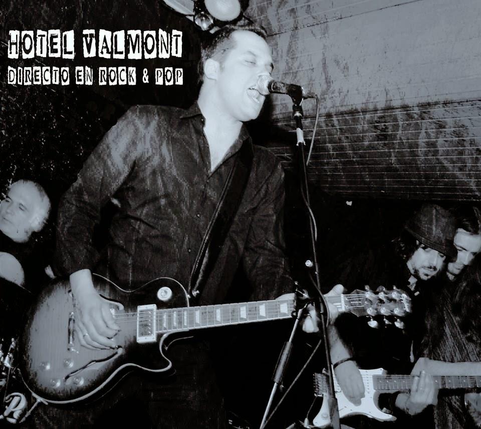 HOTEL VALMONT - (2014) Directo en rock & pop