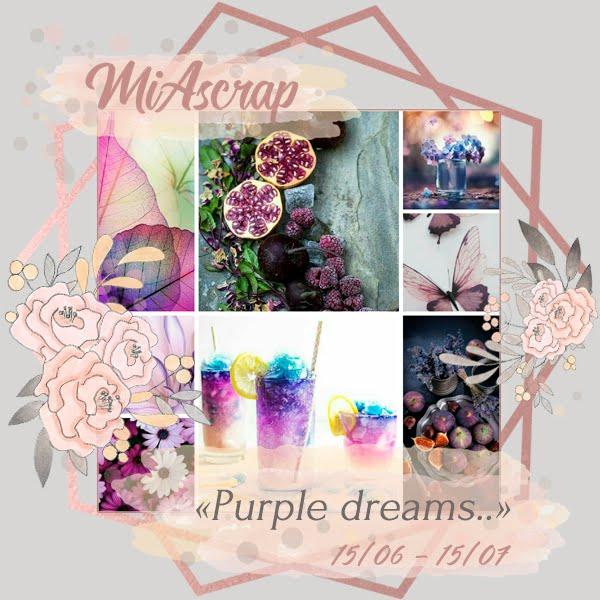 """ДВ """"Purple dreams.."""" до 15/07."""