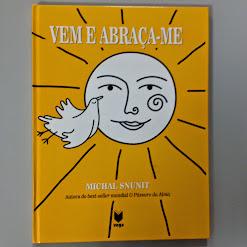 """LIVRO DO MÊS -FEVEREIRO """"Vem e abraça-me"""" de Michal Snunit"""