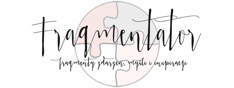 Fragmentator - blog kobiecy