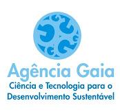 Agência Gaia - Ciência e tecnologia para o Desenvolvimento Sustentável