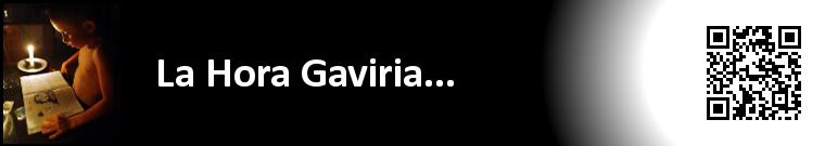La hora Gaviria