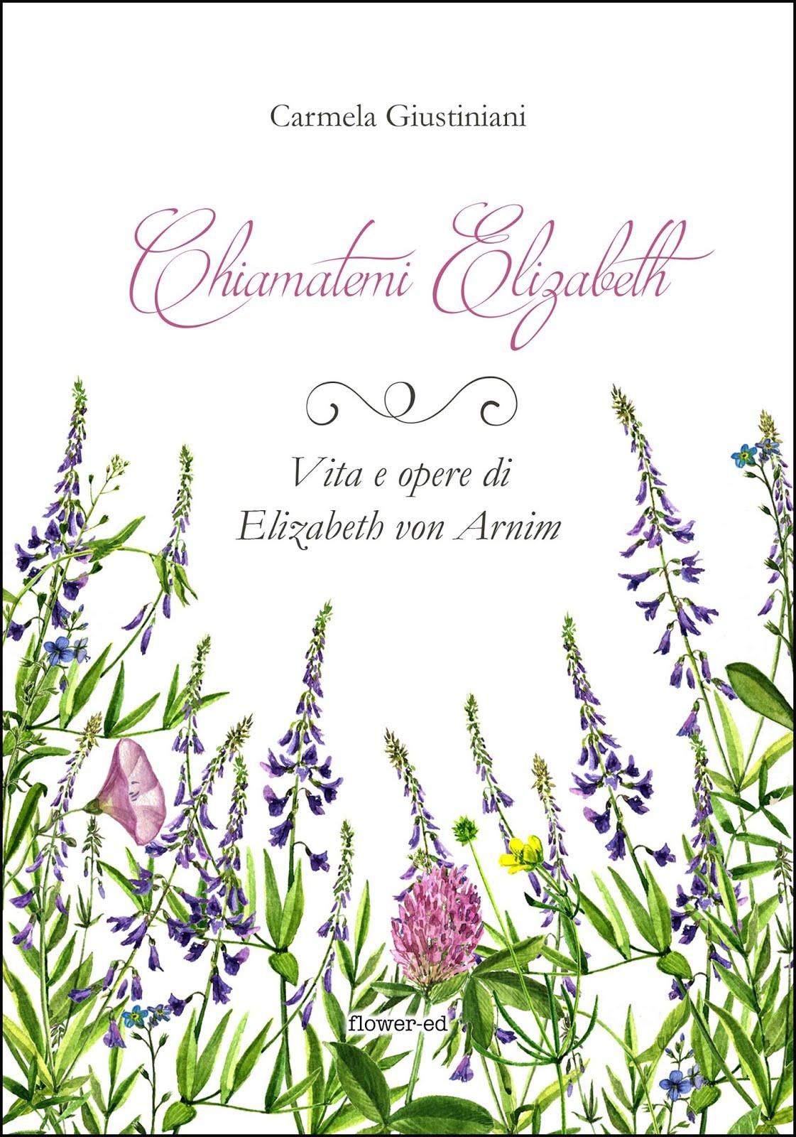 La mia biografia di Elizabeth von Arnim