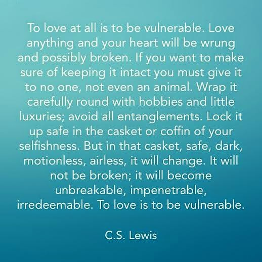 buzzcanada to love is vulnerable by c s lewis