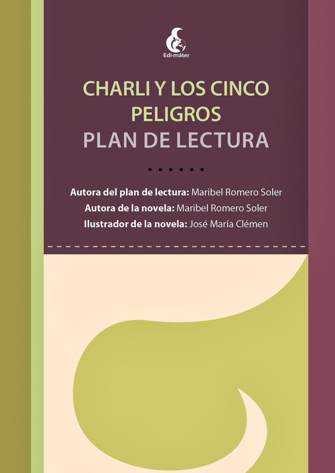 PLAN DE LECTURA DE CHARLI Y LOS CINCO PELIGROS