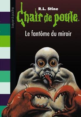 Chair de poule 74 le fant me du miroir for Prisonniers du miroir