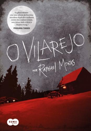 O Vilarejo - Raphael Montes