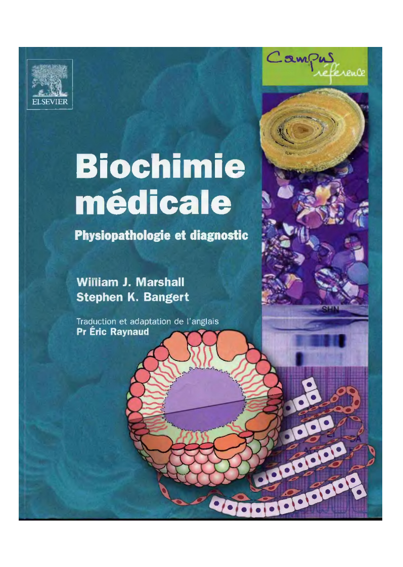 Antoineonline Com Biochimie Medicale Physiopathologie Et Diagnostic 9782842996741 William J Marshall Stephen K Bangert Books