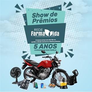 REDE FARMAVIDA sorteará 1 (uma) MOTO 0 KM em comemoração aos seus 5 anos