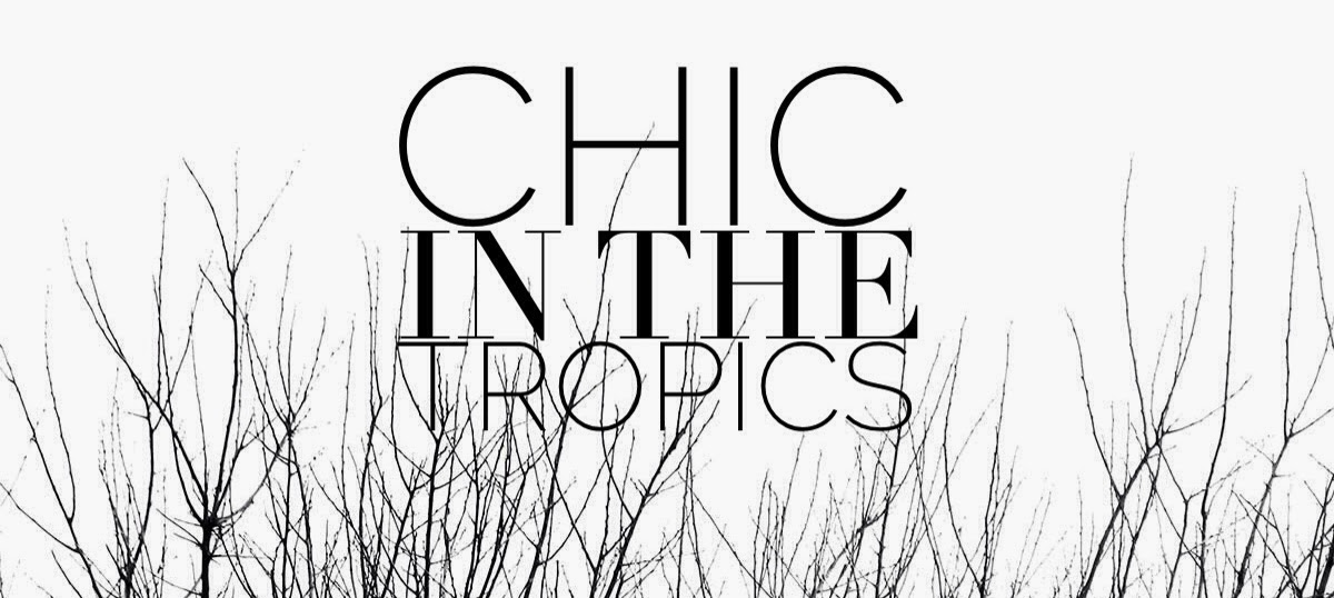 Chic in the Tropics: A Cebu Fashion And Lifestyle Blog