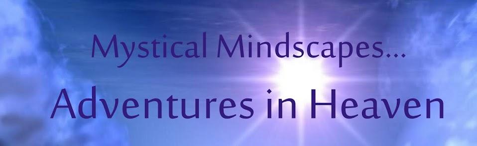 Mystical Mindscapes