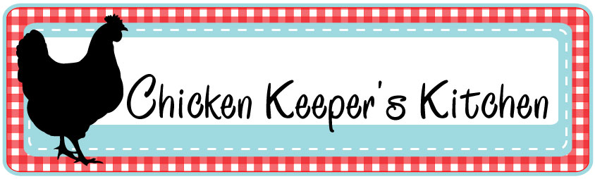 The Chicken Keeper's Kitchen