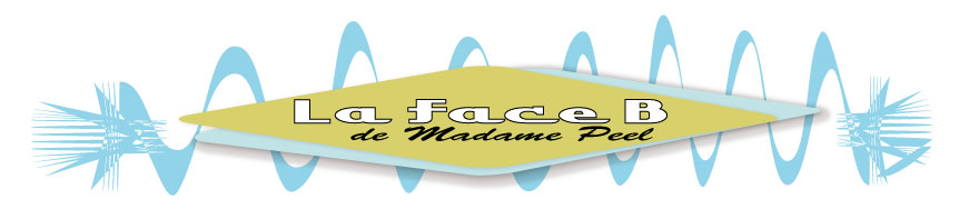 La Face B de Madame Peel