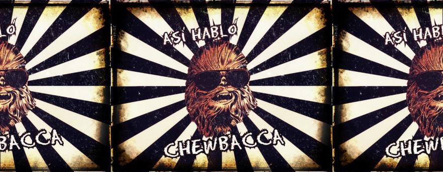 Así Habló Chewbacca