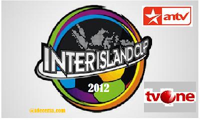 (ANTV dan TVOne) Turnamen Inter Island Cup 2012