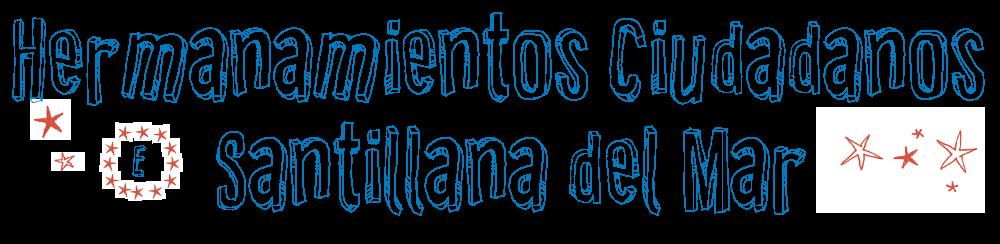 Hermanamientos ciudadanos Santillana del Mar