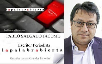 PABLO SALGADO JACOME Escritor y Periodista