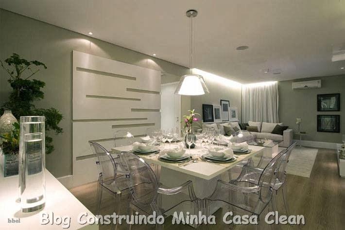 Decoracao Em Gesso Sala De Jantar ~ Construindo Minha Casa Clean O Charme das Cadeiras Transparentes na