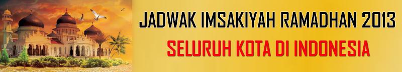 Jadwal Imsakiyah Ramadhan 2013